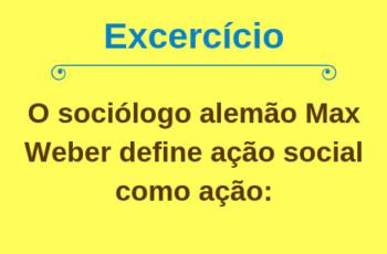 Definição de ação social por Max Weber