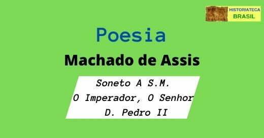 poesia Soneto A S.M. O Imperador, O Senhor D. Pedro II