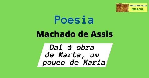 poesia Daí à obra de Marta, um pouco de Maria