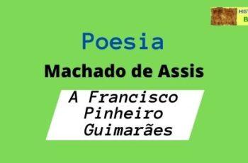 poesia A Francisco Pinheiro Guimarães