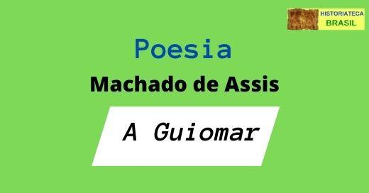 poesia A Guiomar