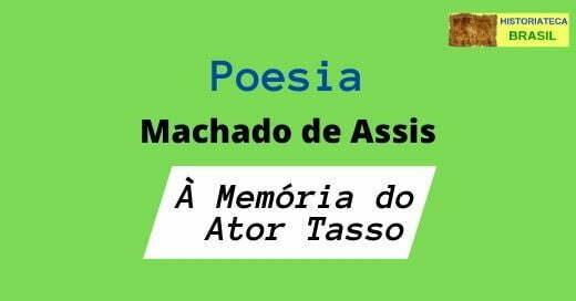 poesia À Memória do Ator Tasso