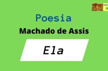 Poesia de Machado de Assis - Ela